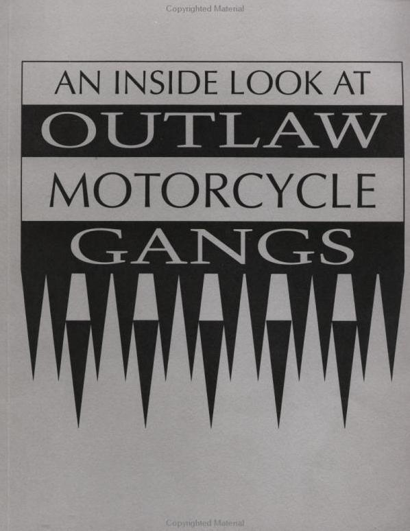 Inside Look at Outlaw Motorcycle Gangs