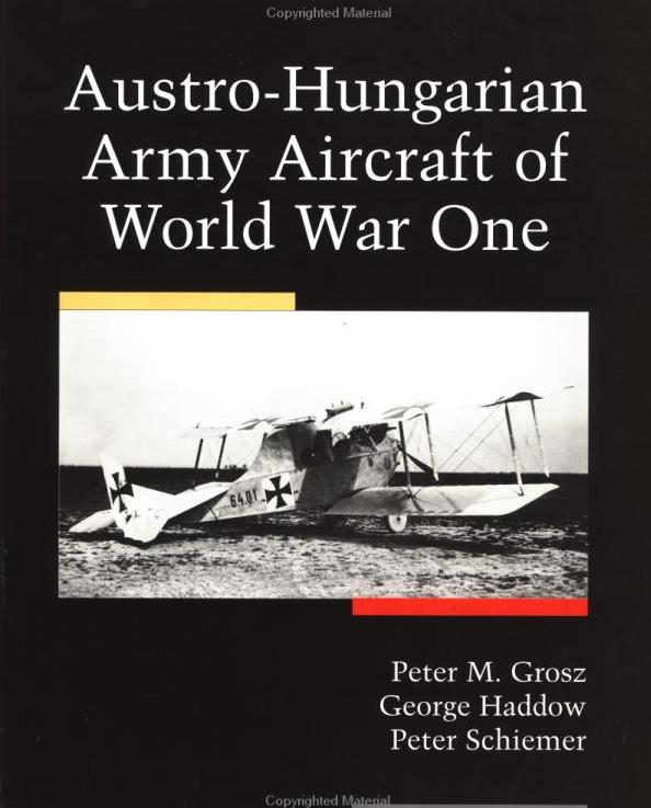 RARE COPY - AUSTRO-HUNGARIAN ARMY AIRCRAFT OF WORLD WAR ONE
