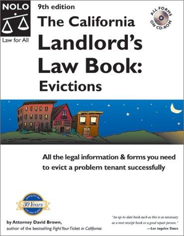 California Landlord's Law Book: Evictions, The