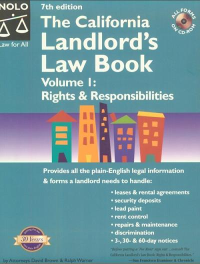 California Landlord's Law Book: Rights & Responsibilities, The
