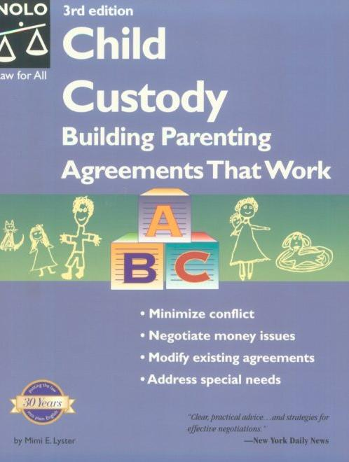 Child Custody: Building Parenting Agreements That Work