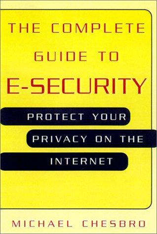 Complete Guide to E-Security