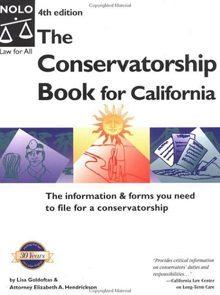 Conservatorship Book for California, The