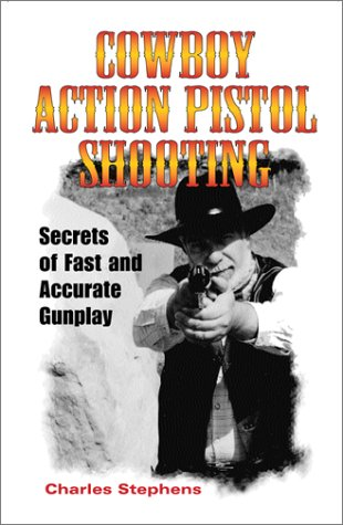 Cowboy Action Pistol Shooting