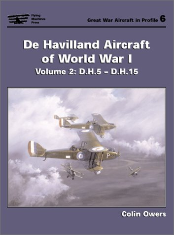 De Havilland Aircraft of World War I, Vols 2