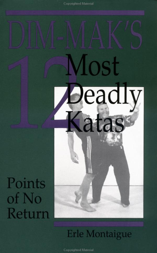 Dim-Mak's 12 Most Deadly Katas
