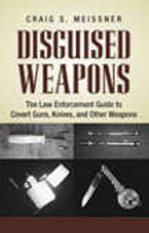 Disguised Weapons