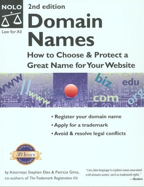 Domain Names: How to Choose & Protect a Great Name for Your Webs