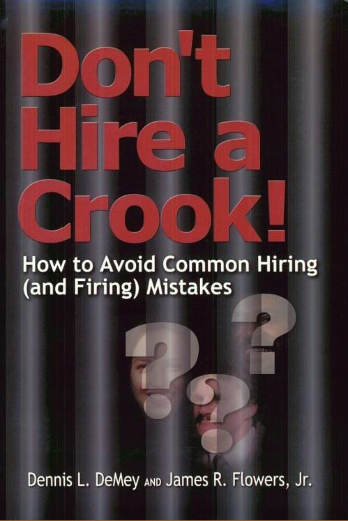 Don't Hire a Crook