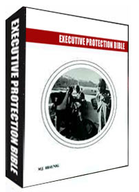 The Executive Protection Bible - Second Edition