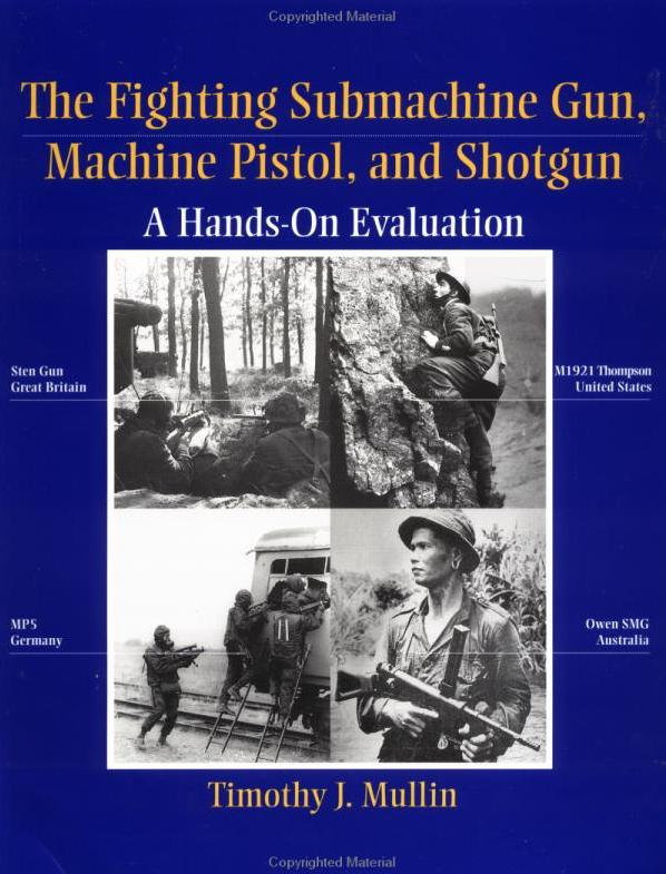 Fighting Submachine Gun, Machine Pistol, and Shotgun