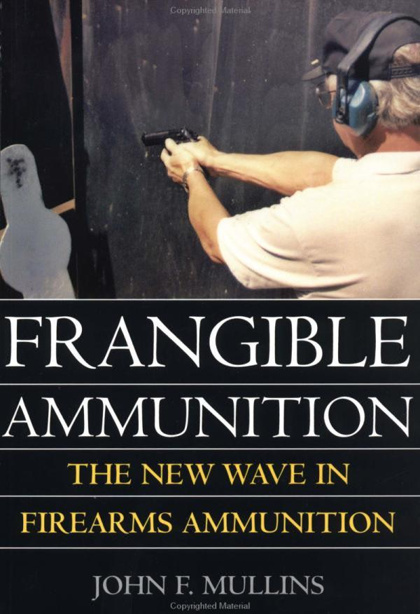 Frangible Ammunition