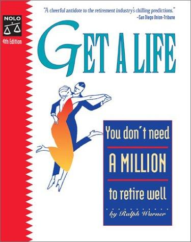 Get a Life: You Don't Need a Million to Retire Well