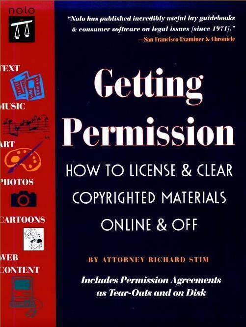 Getting Permission: How to License & Clear Copyrighted Materials