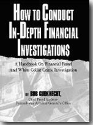 How to Conduct In-Depth Financial Investigations