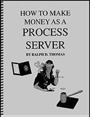 HOW TO MAKE MONEY AS A PROCESS SERVER