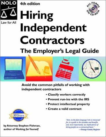 Hiring Independent Contractors: The Employer's Legal Guide