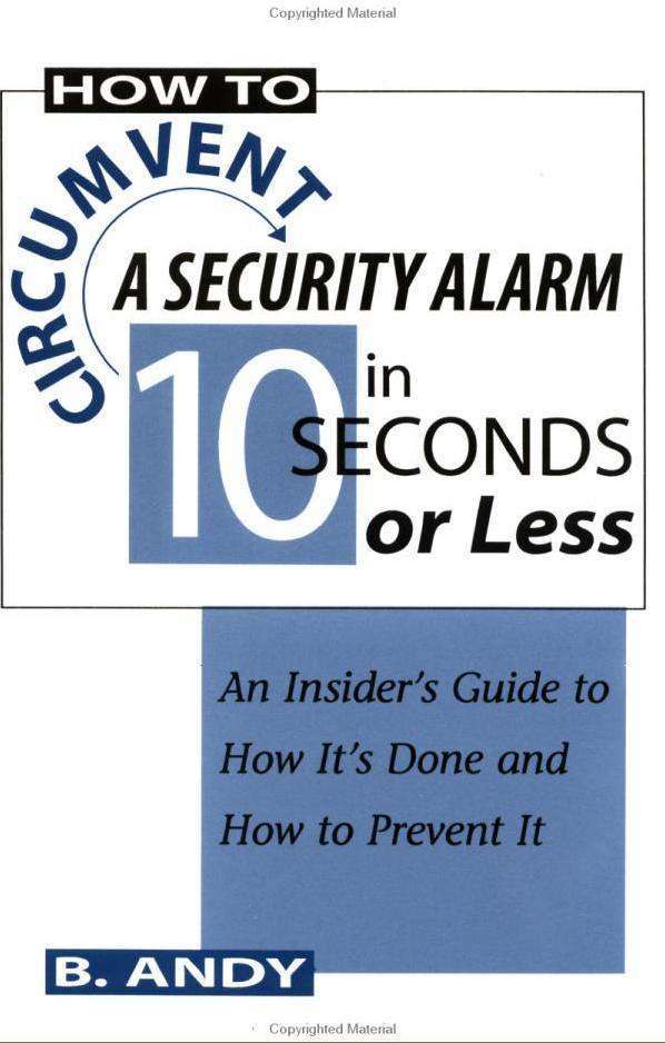 How to Circumvent a Security Alarm in 10 Seconds or Less
