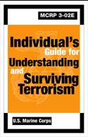 INDIVIDUALS GUIDE FOR UNDERSTANDING AND SURVIVING TERRORISM