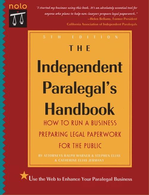 Independent Paralegal's Handbook, The