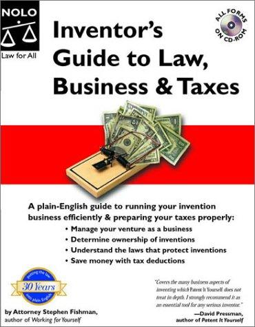 Inventor's Guide to Law, Business & Taxes