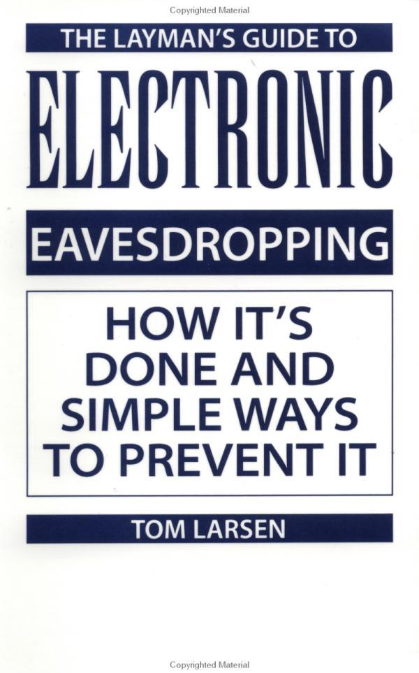 Layman's Guide to Electronic Eavesdropping