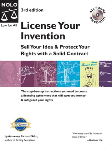 License Your Invention: Sell Your Idea & Protect Your Rights wit