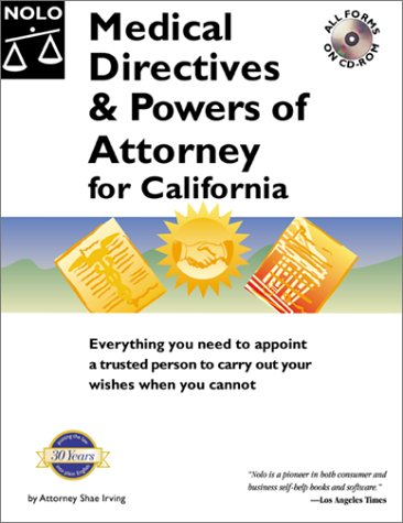 Medical Directives & Powers of Attorney for California