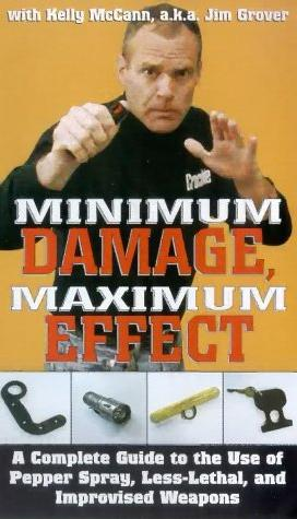 Minimum Damage, Maximum Effect