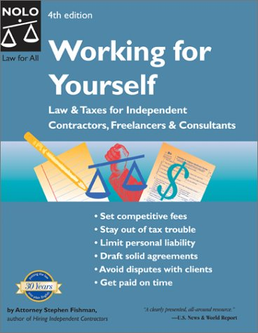 Working for Yourself: Law & Taxes for Independent Contractors, F