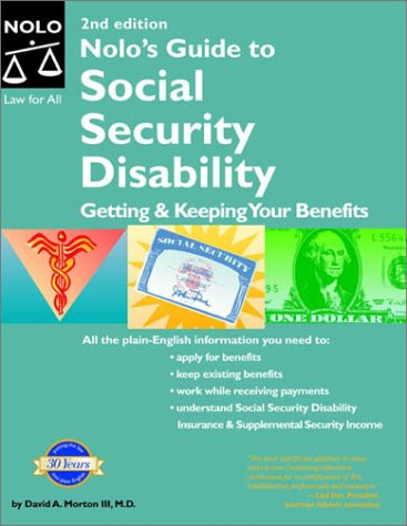 Nolo's Guide to Social Security Disability: Getting & Keeping Yo