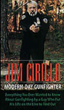 Jim Cirillo-Modern Day Gunfighter