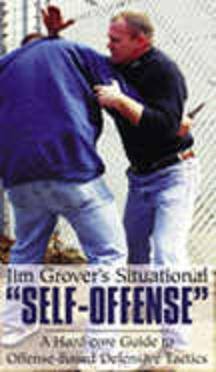 "Jim Grover's Situational ""Self-Offense"""