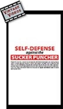 Self-Defense Against the Sucker Puncher