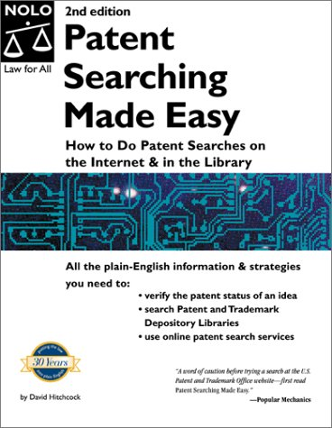 Patent Searching Made Easy: How to Do Patent Searches on the Int