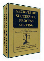 SECRETS OF SUCCESSFUL PROCESS SERVING & CERTIFICATION