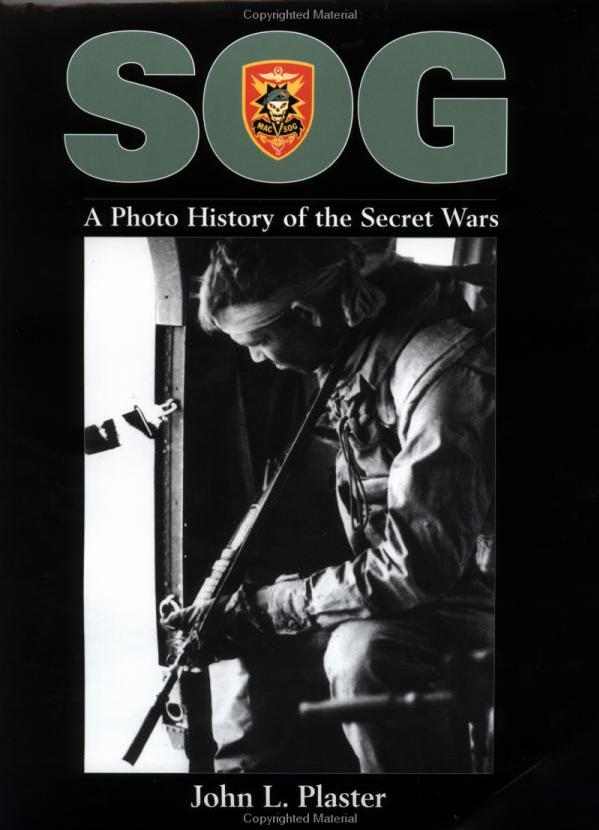 SOG: A Photo History of the Secret Wars