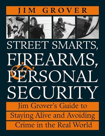 Street Smarts, Firearms, and Personal Security