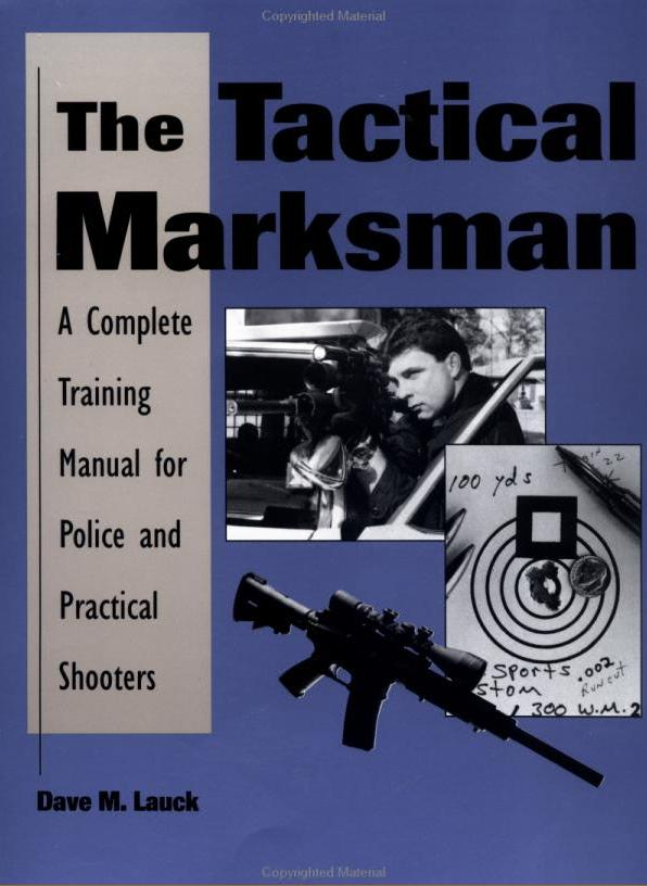 Tactical Marksman