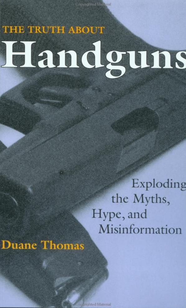 Truth about Handguns