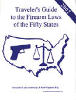Traveler's Guide to the Firearm Laws of the Fifty States