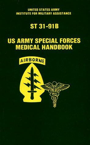 U.S. Army Special Forces Medical Handbook