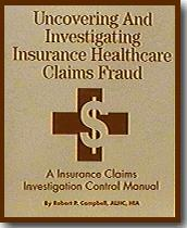 Uncovering & Investigating Insurance Healthcare Claims Fraud