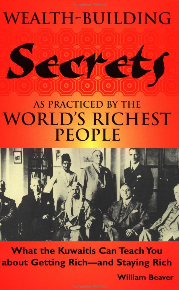Wealth-Building Secrets of the World's Richest People