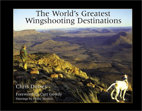 World's Greatest Wingshooting Destinations