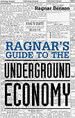 Ragnars Guide to the Underground Economy