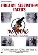 Firearm Acquisition Tactics