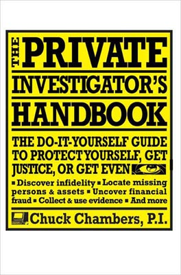 ON SALE: The Private Investigator's Handbook by Chuck Chambers