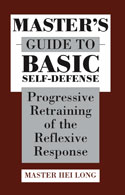MASTER\'S GUIDE TO BASIC SELF-DEFENSE