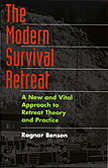 The Modern Suvival Retreat